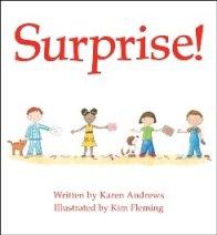 Karen Andrews has also written a children's book, Surprise!
