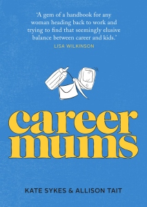 Allison Tait has co-authored the book, Career Mums