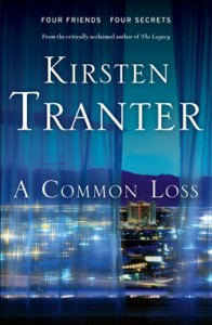 Kirsten Tranter, A Common Loss