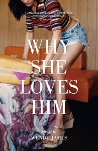 Wendy James, Why She Loves Him