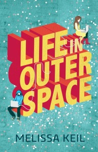 Melissa Keil, Life in Outer Space