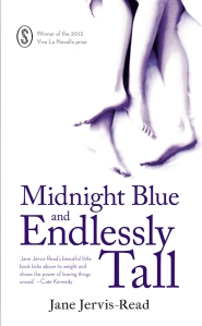 Jane Jervis-Read, Midnight Blue and Endlessly Tall
