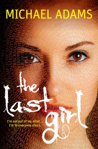 Michael Adams, The Last Girl