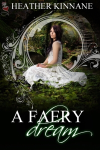 Heather Kinnane, A Faery Dream