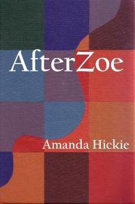 Amanda Hickie, AfterZoe